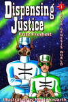 Dispensing Justice cover