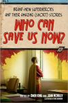 Who Can Save Us Now 100x150.jpg