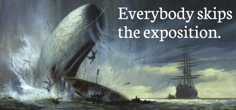 Moby Dick - Everybody skips the exposition.png