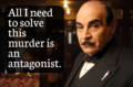 Poirot - All I need is an antagonist.png