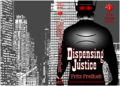 Dispensing Justice (cover)(full) 20130410.png