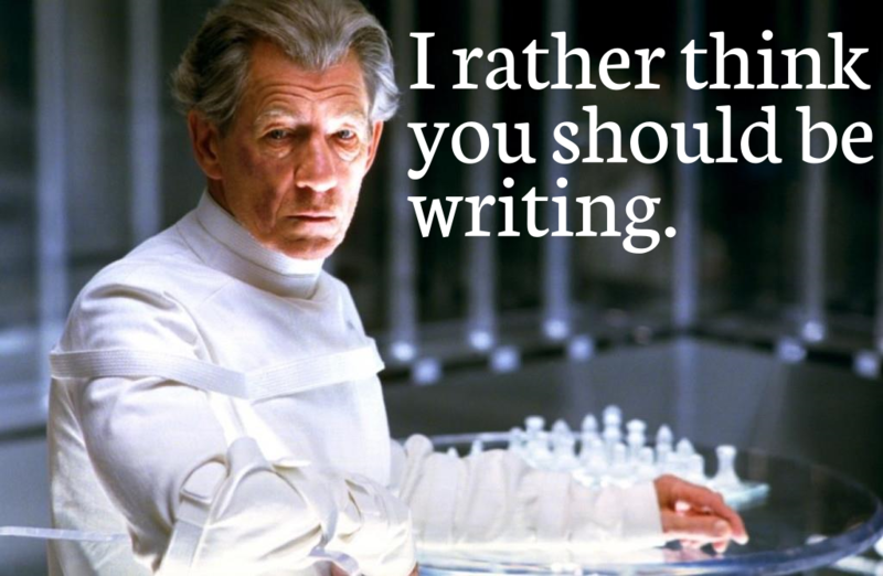Ian Mckellen-I rather think you should be writing.png