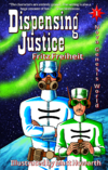 Dispensing Justice (cover).png