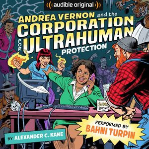 Andrea Vernon And The Corporation For Ultrahuman Protection Fritzwiki