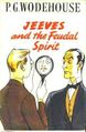 Jeeves and the Feudal Spirit (cover).jpg